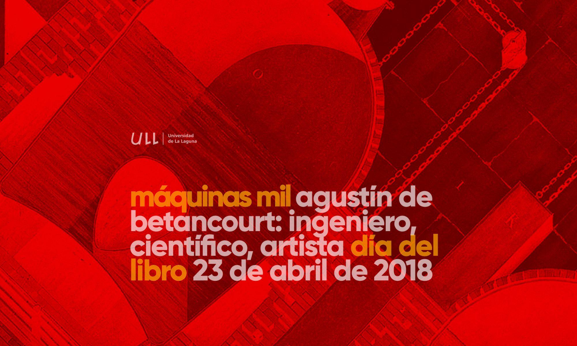 Agustín de Betancourt: ingeniero, científico, artista